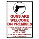 "Rivers Edge Sign 12""x17"" ""guns Are Welcome"""
