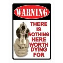 """Rivers Edge Sign 16"""" """"There's Nothing Here"""""""